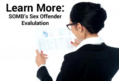 Learn more about the sex offender evaluation in Colorado.